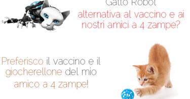 Vaccino al gatto, gatto robot o gatto reale e vaccino?